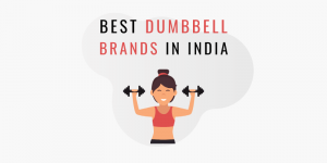 Best dumbbell brands in India